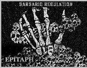 Epitaph- Barbaric Regulation