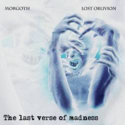 Lost Oblivion The Last Verse of Madness