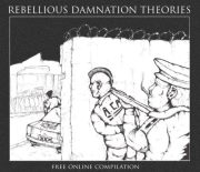 Rebellious Damnation Theories – A Free Online Compilation download