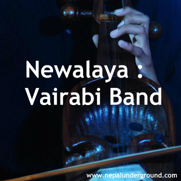Vairabi Band Nepal -Newalaya