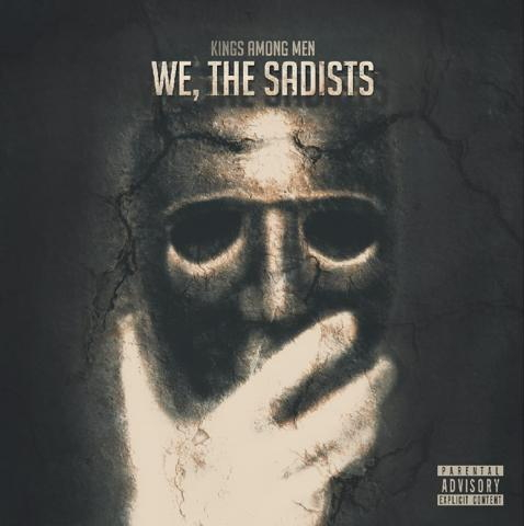 kings among men - album - we the sadist